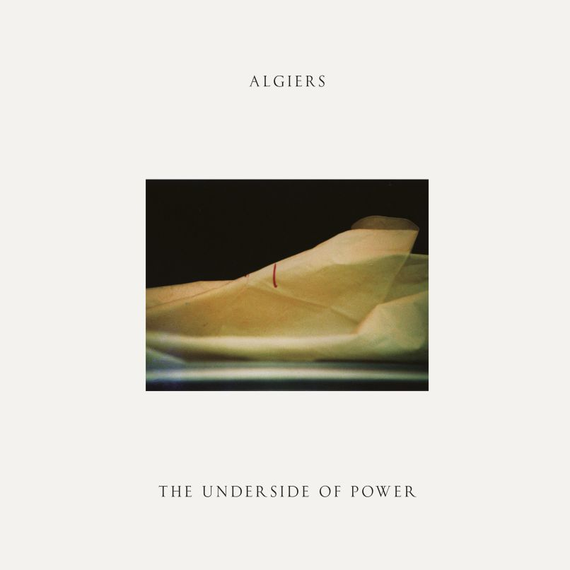 Recensione Algiers - The Underside of Power