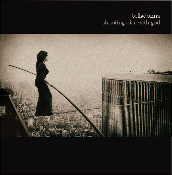Belladonna - Shooting Dice With God