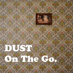 Recensione Dust - On The Go