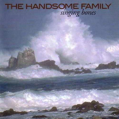 Recensione The Handsome Family - Singing Bones