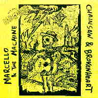 Recensione Marcello & the machine - Chainsaw & Broken heart