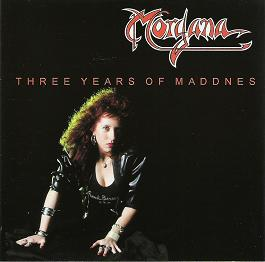 Recensione Morgana - Three years of madness
