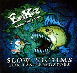Fankaz - Slow Victims For Fast Predators
