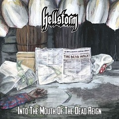 Recensione Hellstorm - Into the Mouth of the Dead Reign