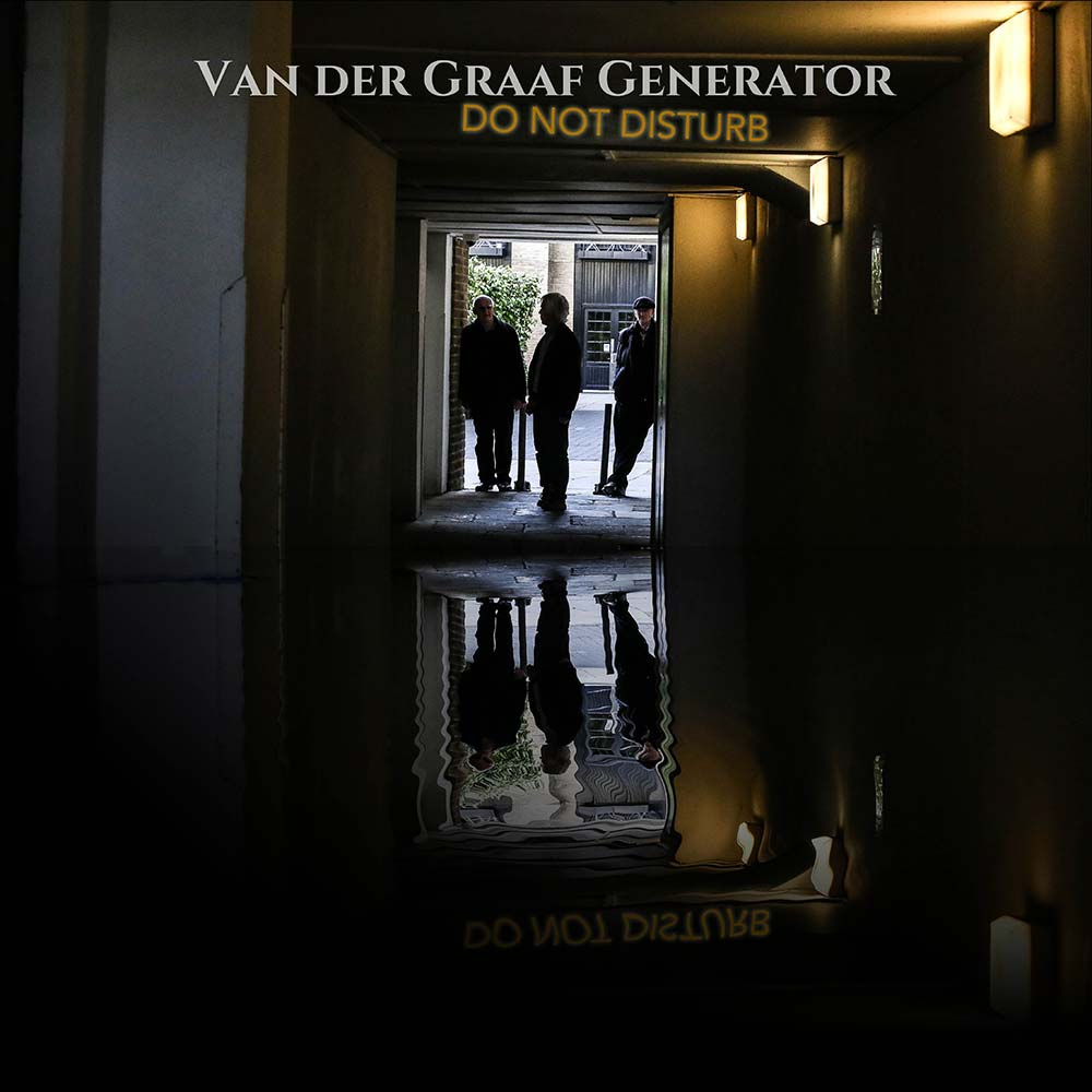 Recensione Van Der Graaf Generator - Do Not Disturb