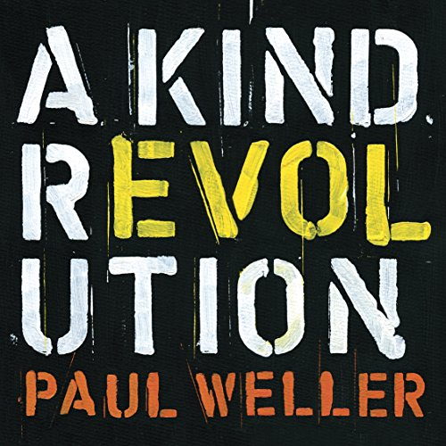 Disco Paul Weller - A Kind Revolution