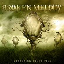 Broken Melody - Mirroring Identities