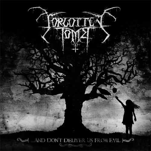 Recensione Forgotten Tomb - ...and Don't Deliver Us from Evil